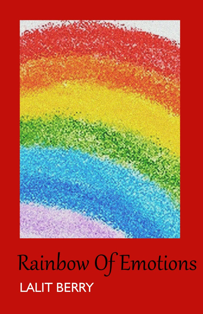 Rainbow of Emotions by Lalit Berry